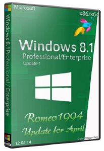 Windows 8.1 (Professional/Enterprise) Update 1 (x86/x64) Update for April (12.04.14) by Romeo1994 (2014) Русский