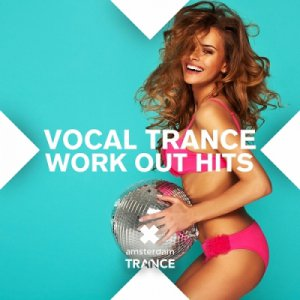 Vocal Trance Work Out Hits 2014