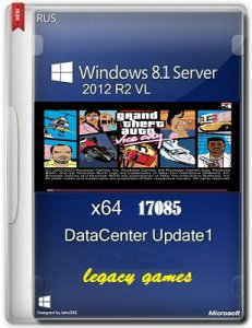 MICROSOFT WINDOWS 8.1 SERVER 2012 R2 VL DATACENTER 17085 X64 RU LEGACYGAMES BY LOPATKIN (2014) РУССКИЙ