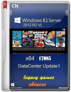 MICROSOFT WINDOWS 8.1 SERVER 2012 R2 VL DATACENTER 17085 X64 CN LEGACYGAMES BY LOPATKIN (2014) КИТАЙСКИЙ