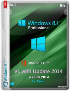 Windows 8.1 Prof VL with Update & Office 2013 by Aleks 26.08.(x86) (2014) [Rus]