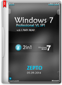 Microsoft Windows 7 Professional VL SP1 6.1.7601.18247 x86-х64 RU ZEPTO by Lopatkin (2014) Русский