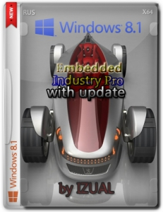 Windows 8.1 Embedded byIndustry Pro With Update by IZUAL v07.09.14 (x64) (2014) [Rus]