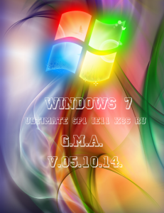 Windows 7 Ultimate SP1 IE11 by G.M.A. v.05.10.14 (x86) (2014) [Rus]