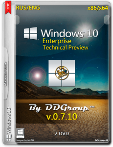 Windows 10 Enterprise x64_x86 Technical Preview [v.07.10] by DDGroup™ [Ru_En]