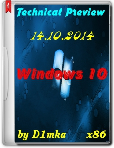 Windows 10 Technical Preview by D1mka v4.9 (x86) (2014) [Rus/Eng]