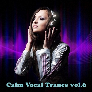 Calm Vocal Trance vol.6