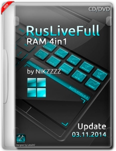 RusLiveFull RAM 4in1 by NIKZZZZ CD/DVD 03.11 (2014) [MUL|RUS]