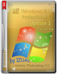 Windows 8.1 Professional Vl With Update + Adobe Photoshop CC IZUAL v5.11.14 (x64) (2014) [Rus]