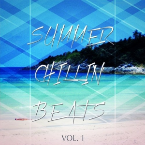Summer Chillin Beats Finest Relaxing Grooves