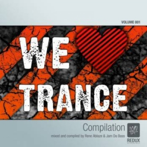 We Love Trance Vol 1 (Mixed By Rene Ablaze)