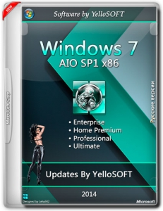 Windows 7 AIO SP1 DVD updates by YelloSOFT (x86) (2014) [Rus]