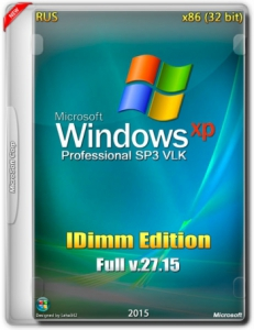 Windows XP SP3 IDimm Edition Full | Lite 27.15 (VLK) (x86) (2015) [Rus]