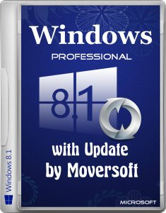 Windows 8.1 Pro with update MoverSoft (x86-x64) (2015) [Rus]