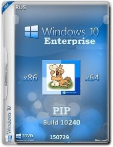 Microsoft Windows 10 Enterprise 10240.16393.150717-1719.th1_st1 x86-x64 RU PIP FINAL by Lopatkin (2015) RUS