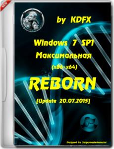 Windows 7 SP1 Максимальная REBORN - by KDFX (2015) (x86-x64) [Rus/Eng]