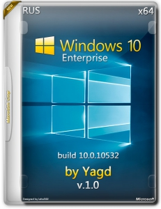 Microsoft Windows 10 Enterprise 10.0.10532 by Yagd v. 1.0 (x64) [Rus] (2015)