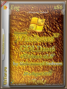 Gold Windows XP 2016 SP3 by Muhammad Sadeem(Eng+RusMUI) + Drivers v.2 (29.08.2015) (x86) [Eng+Rus]