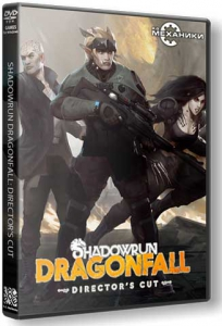 Shadowrun: Dragonfall - Director's Cut [Ru/Multi] (2.09) Repack R.G. ��������