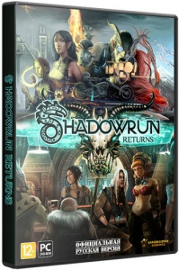 Shadowrun Returns [Ru/Multi] (1.2.7/dlc) Repack R.G. Механики [Deluxe Editon]