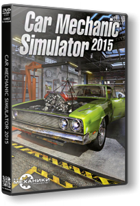 Car Mechanic Simulator 2015: Gold Edition [v 1.0.5.6 + 4 DLC] [RUS|ENG] RePack �� R.G. ��������
