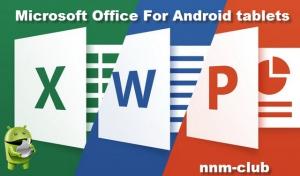 Microsoft Office For Android tablets v16.0.6027.1011 [Ru/Multi] - офисный пакет от Microsoft для планшетов