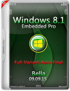 Win 8.1 Embedded Pro x86 Update 3 ( Full-Variant-Aero-Final ) by Bella.