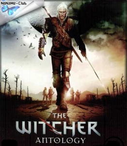 The Witcher: Anthology / Ведьмак: Антология (2008-2015) [Ru/Multi] (1.5/3.4.4.1/1.08.4) Repack R.G. Catalyst