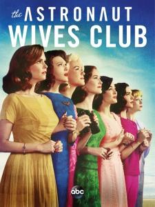 Клуб жён астронавтов / The Astronaut Wives Club (1 сезон 1-10 серии из 10) | Baibako
