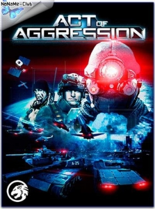 Act of Aggression [En/Multi] (770000573) SteamRip R.G. Игроманы