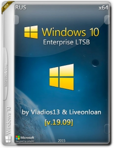 Windows 10 Enterprise LTSB by vladios13 & liveonloan [v.19.09] (x64) [RU]