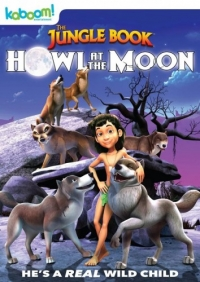 Книга джунглей: Вой на луну