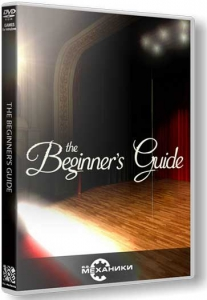 The Beginner's Guide [Ru/En] (1.0) Repack R.G. Механики