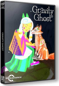 Gravity Ghost [En] (1.0) Repack R.G. Механики