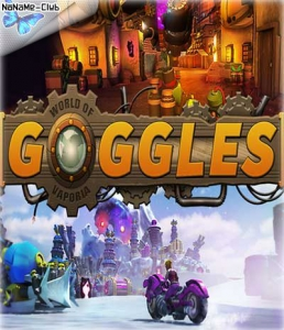 Goggles - World of Vaporia [Ru/Multi] (1.0) License CODEX