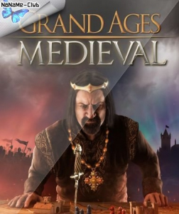 Grand Ages: Medieval [Ru/Multi] (1.0.3-19962) License GOG