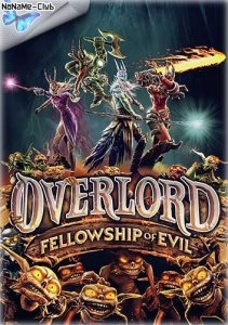 Overlord: Fellowship of Evil [En/Multi] (1.0) Repack R.G. Catalyst