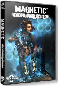 Magnetic: Cage Closed [Ru/Multi] (1.09-p2/dlc) Repack R.G. Механики [Collector's Edition]