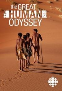 Великая одиссея человечества / Great Human Odyssey (серии 1-3 из 3)