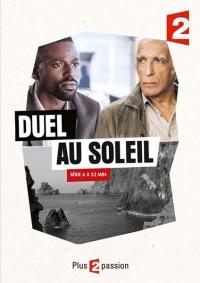 Дуэль под солнцем / Duel au soleil (1 сезон 1-6 серии из 6) | Project_Web_Mania