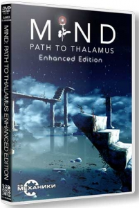 Mind: Path to Thalamus [Ru/En] (08.12.2015) Repack R.G. Механики [Enhanced Edition]