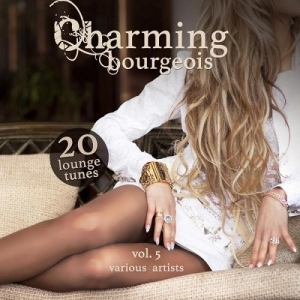 VA - Charming Bourgeois Vol 5