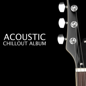 VA - Acoustic Chillout Album