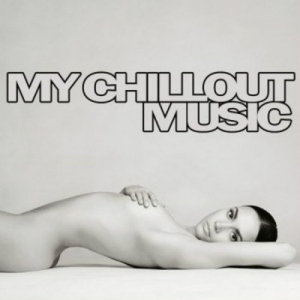VA - My Chillout Music