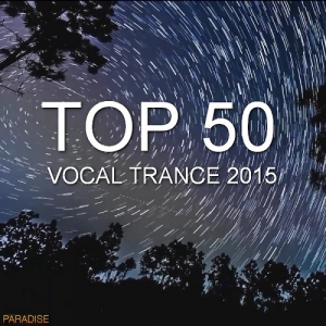 Top 50 Vocal Trance (2015)