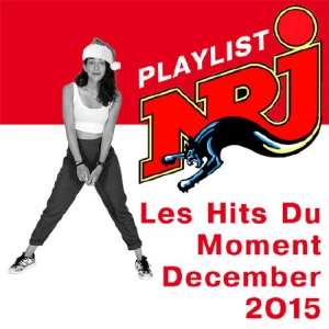 VA - Playlist NRJ Les Hits Du Moment December 2015