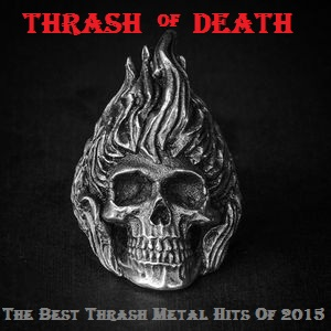 VA - Thrash of Death - The Best Thrash Metal Hits Of 2015
