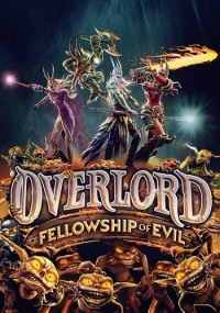 Overlord: Fellowship of Evil | Repack от R.G. Enginegames