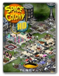 Space Colony: Steam Edition | Repack от XLASER