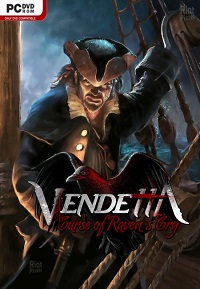 Vendetta: Curse of Raven's Cry | RePack от SEYTER